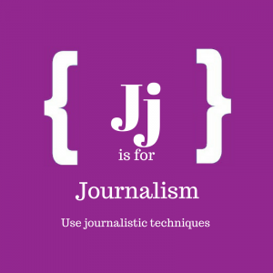 Text reads: J is for journalism