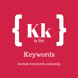 Text reads: K is for Keywords