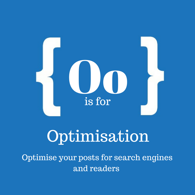 Text reads O is for optimisation