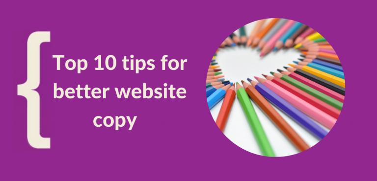 Top ten tips for better website copy
